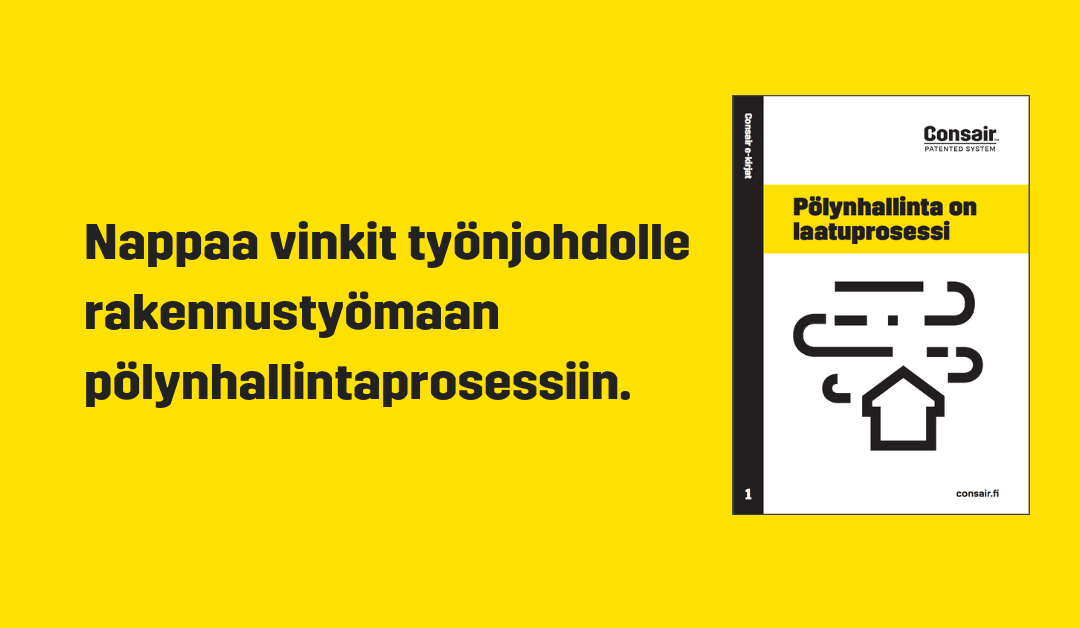 Pölyn­hal­lin­ta on laatuprosessi!